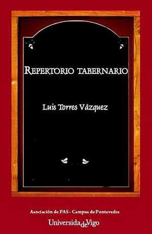 El Repertorio Tabernario, de Luis Torres, est� editado por el �rea de Normalizaci�n Ling��stica de la Universidade de Vigo y contiene un centenar de canciones populares, algunas tan conocidas como A Rianxeira o Catro vellos mari�eiros. El autor tom� como referente para el libro al grupo A Roda, al que considera responsable de que perviva este g�nero.